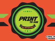 Print To SME สิ่งพิมพ์ สำหรับคนทำธุรกิจ งานดี ราคาถูก พร้อมส่งทั่วไทย